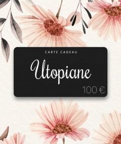 Utopiane Carte cadeau 100 euros