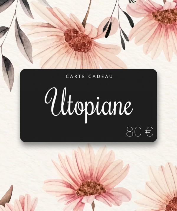 Utopiane Carte cadeau 80 euros